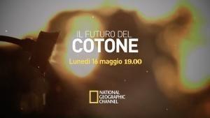 Il futuro del cotone il 16 maggio su National Geographic Channel foto