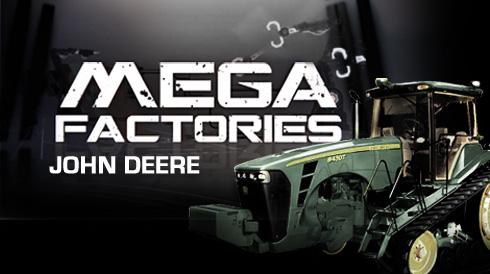 Mega Factory John Deere