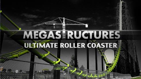 Mega Structures Roller Coaster